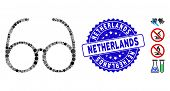 Collage Spectacles Icon And Corroded Stamp Seal With Netherlands Caption. Mosaic Vector Is Composed  poster