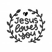 Jesus Loves You Graphic Lettering. Typographic For Card, Poster, Postcard, Sticker, Tee Shirt. Inspi poster