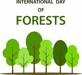 Abstract International Forest Day For Banner Design. Poster On White Backdrop. Environmental Polluti poster