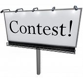 The word Contest on a huge outdoord billboard, sign or banner to advertise a raffle, drawing or lottery that promises big prizes, jackpot or payout to the winner