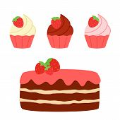Sweet Chocolate Cake And Cupcakes With Strawberries. Set Of Sweets With Vanilla, Strawberry And Choc poster