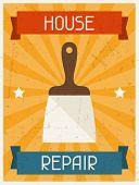 House repair. Retro poster in flat design style.