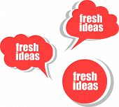 Fresh Ideas. Set Of Stickers, Labels, Tags. Business Banners, Template For Infographics