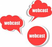 Webcast Word On Modern Banner Design Template. Set Of Stickers, Labels, Tags, Clouds
