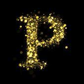 Sparkling Letter P on black background. Alphabet of golden glittering stars (glittering font concept). Christmas holiday illustration of bokeh shining stars character..
