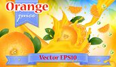 Orange Juice Advertisement. Splashing Juicy Sliced Fruits. Realistic 3d Splash Package Design. Adver poster