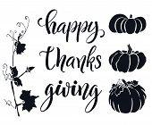 Happy Thanksgiving Hand Lettering Elegant Phrase Isoleted On White For Your Design. Handwritten Illu poster