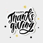 Happy Thanksgiving Lettering Calligraphy Brush Text Holiday Vector Sticker Gold poster
