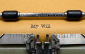 My Will Text On Typewriter