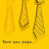 Happy Fathers Day concept banner, flyer or poster design with sketch of neckties and text Love You Papa on yellow background.
