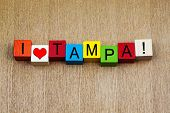 I Love Tampa, Florida, Sign Series for Travel and Holidays