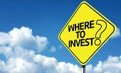 Where to Invest creative sign