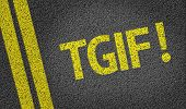 TGIF written on the road