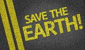 Save the Earth! written on the road