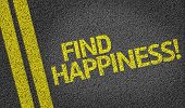 Find Happiness written on the road