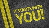 It Starts With You! written on the road