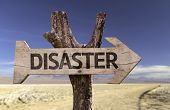 Disaster wooden sign with a desert background