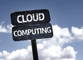 Cloud Computing sign with clouds and sky background