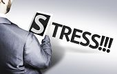 Business man with the text Stress in a concept image