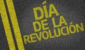 Revolution Day (In Spanish) written on the road