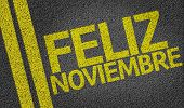 Happy November (In Spanish) written on the road