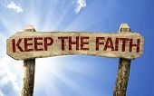 picture of evangelism  - Keep your Faith wooden sign on a summer day - JPG