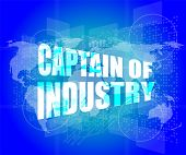 Captain Of Industry Word On Digital Tiuch Screen Interface Hi Technology
