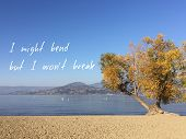 Inspirational Quote On Scenic Autumn Lake Landscape.i Might Bend But I Wont Break poster