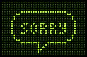 Sorry Message On Led Board