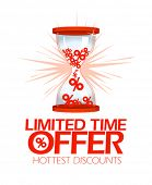 Limited time offer, hottest discounts hourglass symbol.