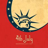 Vintage poster, banner or flyer design with illustration of Statue of Liberty on red, blue and brown background for 4th of July.
