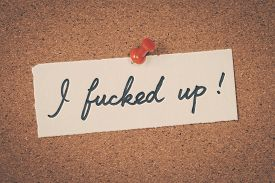 stock photo of fuck  - I fucked up text note message pin on bulletin board - JPG