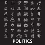 Politics Editable Line Icons Vector Set On Black Background. Politics White Outline Illustrations, S poster