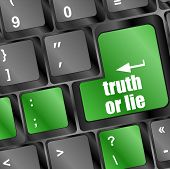 Truth Or Lie Button On Computer Keyboard Key
