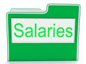 File Salaries Indicates Business Wage And Stipend