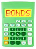 Calculator With Bonds On Display Isolated