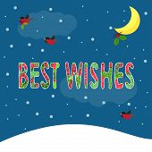 Funny Winter Holidays Bright Colored Card Background With Best Wishes And Bullfinches Bearing A Bran