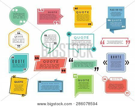 poster of Quotes Shapes. Text Boxes Remark Sentences Quotes Vector Typography Frame Template. Illustration Of