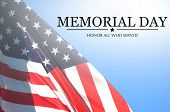 Memorial Day - Remember And Honor With Usa Flag poster