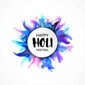 Holi Festival Lettering Banner With Colorful Powder Explosion Textured Splashes, Motion Ink. Hindu,  poster