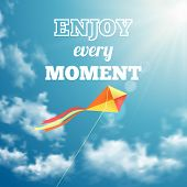 Enjoy every moment phrase on sky background