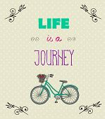 Typographic Background With Motivational Quotes, Life Is A Jorney