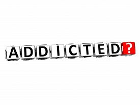 picture of methadone  - 3D Red Word Addicted on white background - JPG