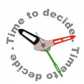 Time to decide making decisions and choosing option dont be indecisive pick your choice isolated clo
