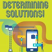 Text Sign Showing Determining Solutions. Conceptual Photo Identifying Business Needs And Determining poster