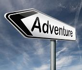 adventure road sign travel world live adventurous with outdoor extreme sports world travel and explo