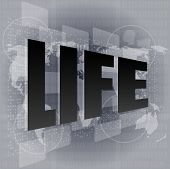 Life Style Concept: Words Life On Digital Screen