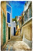 pictorial old greek streets - artistic picture