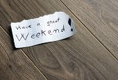 image of weekdays  - Have a great Weekend  - JPG