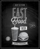 Vintage Fast Food Poster  - Chalkboard. Vector illustration.
